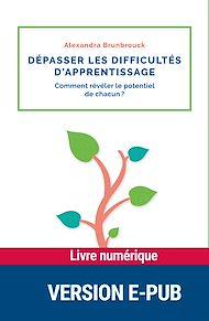 Téléchargez le livre :  Dépasser les difficultés d'apprentissage