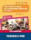 Télécharger le livre :  Faire réussir les élèves avec la pédagogie différenciée en Cycle 3