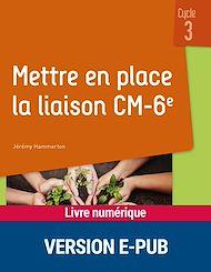 Téléchargez le livre :  Mettre en place la liaison CM-6e