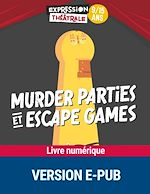 Download this eBook Murder parties et escape games 9/13 ans