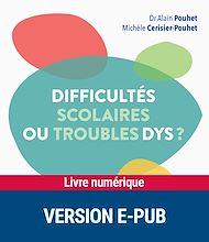 Téléchargez le livre :  Difficultés scolaires ou troubles dys ?