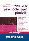 Télécharger le livre :  Pour une psychothérapie plurielle