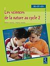 Télécharger le livre :  Sciences de la nature au cycle 2