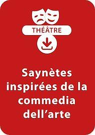 Téléchargez le livre :  Saynètes inspirées de la commedia dell'arte (8 - 13 ans)