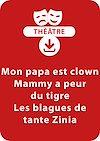 Télécharger le livre :  Mon papa est clown - Mammy a peur du tigre - Les blagues de tante Zinia (5 - 6 ans)
