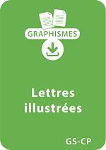 Download this eBook Jeux graphiques autour des lettres GS/CP - Lettres illustrées