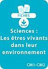 Télécharger le livre :  Sciences CM1/CM2 - Les êtres vivants dans leur environnement