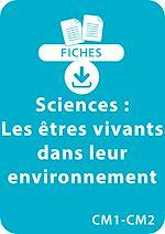 Download this eBook Sciences CM1/CM2 - Les êtres vivants dans leur environnement