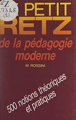 Download this eBook Le petit Retz de la pédagogie moderne