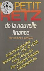 Téléchargez le livre :  Le petit Retz de la nouvelle finance