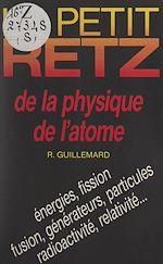Download this eBook Le petit Retz de la physique de l'atome