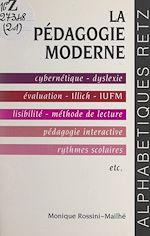 Download this eBook La pédagogie moderne