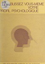 Téléchargez le livre :  Établissez vous-même votre profil psychologique