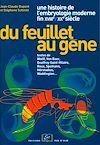 Télécharger le livre :  Du feuillet au gène. Une histoire de l'embryologie moderne