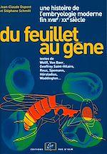 Téléchargez le livre :  Du feuillet au gène. Une histoire de l'embryologie moderne