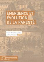 Téléchargez le livre :  Émergence et évolution de la parenté