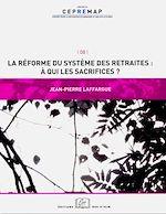 Téléchargez le livre :  La réforme des systèmes de retraite : à qui les sacrifices ?