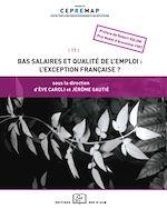 Téléchargez le livre :  Bas salaires et qualité de l'emploi : l'exception française ?
