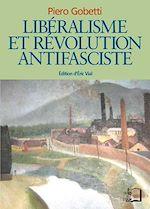 Téléchargez le livre :  Libéralisme et révolution antifasciste