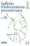 Télécharger le livre :  Bulletin d'information proustienne n° 40