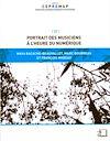 Télécharger le livre :  Portrait des musiciens à l'heure du numérique