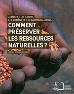 Téléchargez le livre :  Comment préserver les ressources naturelles ?