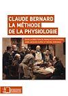Télécharger le livre :  Claude Bernard. La méthode de la physiologie
