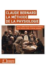 Téléchargez le livre :  Claude Bernard. La méthode de la physiologie