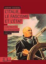 Téléchargez le livre :  L'Italie, le fascisme et l'Etat : Continuités et paradoxes