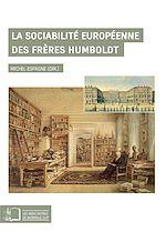 Téléchargez le livre :  La Sociabilité européenne des frères Humboldt