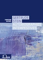 Téléchargez le livre :  Gertrude Stein - Autobiographies intempestives