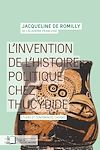 Télécharger le livre :  L'invention de l'histoire politique chez Thucydide