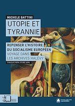 Téléchargez le livre :  Utopie et Tyrannie