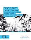 Télécharger le livre :  Biens publics, charité privée