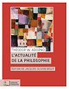 Télécharger le livre :  L'Actualité de la philosophie et autres essais