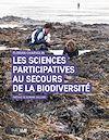 Télécharger le livre :  Les Sciences participatives au secours de la biodiversité