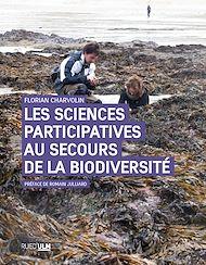 Téléchargez le livre :  Les Sciences participatives au secours de la biodiversité