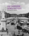 Télécharger le livre :  Un carrosse démocratique
