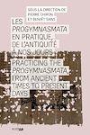 Télécharger le livre :  Les Progymnasmata en pratique, de l'Antiquité à nos jours