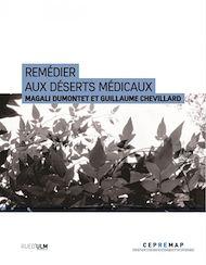 Téléchargez le livre :  Remédier aux déserts médicaux