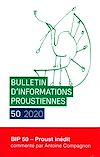 Télécharger le livre :  Bulletin d'informations proustiennes n°50