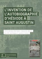 Download this eBook L'Invention de l'autobiographie d'Hésiode à Saint Augustin