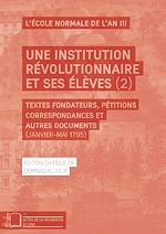 Téléchargez le livre :  Une institution révolutionaire et ses élèves (2)