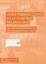 Téléchargez le livre :  James Fenimore Cooper ou la frontière mélancolique