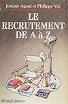Télécharger le livre :  Le Recrutement de A à Z