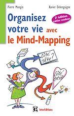 Download this eBook Organisez votre vie avec le mind-mapping - 2e édition -Côté tête et côté coeur