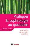 Télécharger le livre :  Pratiquer la sophrologie au quotidien