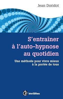 S'entraîner à l'auto-hypnose au quotidien