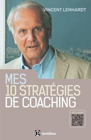 Téléchargez le livre :  Mes 10 stratégies de coaching