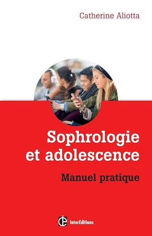 Téléchargez le livre :  Sophrologie et adolescence
